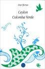 Ceylon Colomba Verde Lisa Sforza