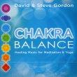Chakra Balance David & Steve Gordon