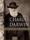 Charles Darwin: Lo Scienziato Avventuriero - eBook Anna Mercenaro