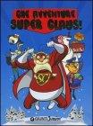 Che Avventure Super Claus! Silvia Giani