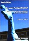 Che Cos'é l'Antipsichiatria Francesco Codato
