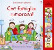 Che Famiglia Rumorosa! Jessica Greenwell, Lee Wildish