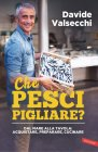 Che Pesci Pigliare? - eBook Davide Valsecchi