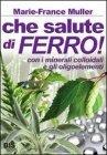 Che Salute di Ferro! (eBook) Marie France Muller