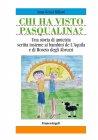 Chi Ha Visto Pasqualina? - Pasqualina Missing Dog (eBook) Anna Genni Miliotti