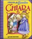 Chiara - I Libri delle Bambine Peter Holeinone