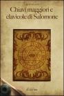 Chiavi Maggiori e Clavicole di Salomone Eliphas Levi