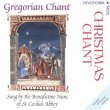 Christmas Chant. Canti gregoriani