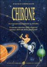 Chirone - Un viaggio dal passato al futuro