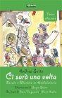 Ci Sarà una Volta (eBook) Andrea Satta