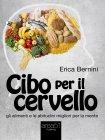 Cibo per il Cervello Erica Bernini