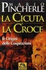 La Cicuta e la Croce Mario Pincherle