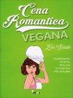 Cena Romantica Vegana Eva Scialò