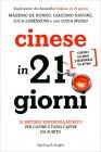 Cinese in 21 Giorni Luca Lorenzoni