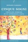 Cinque Sogni Donato Cassano