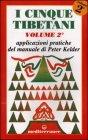 I Cinque tibetani volume 2°