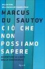 Ci� che Non Possiamo Sapere Marcus Du Sautoy