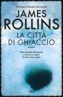 La Città di Ghiaccio - James Rollins