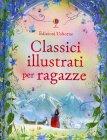 Classici Illustrati per Ragazze Lesley Sims, Rachel Firth