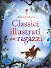Classici Illustrati per Ragazzi Lesley Sims, Rachel Firth