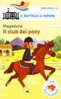 Il Club dei Pony Magdalena