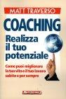 Coaching Realizza il tuo Potenziale Matt Traverso