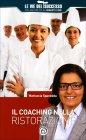 Il Coaching nella Ristorazione Mariuccia Spanedda