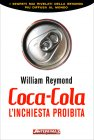 Coca Cola - L'inchiesta Proibita William Reymond