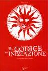 Il Codice dell'Iniziazione Roberto Tresoldi