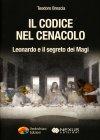 Il Codice nel Cenacolo Teodoro Brescia