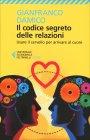 Il Codice Segreto delle Relazioni Gianfranco Damico