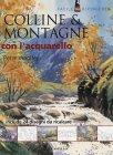 Colline & Montagne con l'Acquarello Peter Woolley