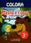 Colora: Masha e l'Orso - La Fiaba Originale