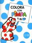 Colora Con Pimpa - Il Blu