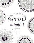 Colora il Tuo Mandala Mindful Paul Heussenstamm