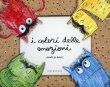 I Colori delle Emozioni di Anna Llenas