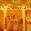 Colors of the East - CD di Karunesh