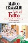 Colti sul Fatto (eBook) Marco Travaglio
