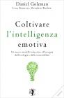 Coltivare l'Intelligenza Emotiva Daniel Goleman