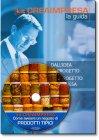 Come Aprire un Negozio di Prodotti Tipici - Libro + Cd-Rom