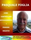 Come Controllare Efficacemente i Pensieri Negativi (eBook) Pasquale Foglia
