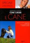 Come Curare il Cane Giovanni Falsina Luca Rozzoni