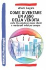 Come Diventare un Asso della Vendita (eBook) Vittorio Galgano