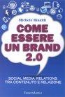 Come Essere un Brand 2.0 Michele Rinaldi