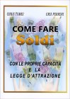 Come Fare Soldi - Chris Tomei Cris Ferreri