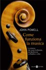 Come Funziona la Musica (eBook) John Powell