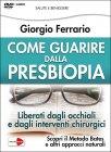 Come Guarire dalla Presbiopia - Videocorso in DVD Giorgio Ferrario