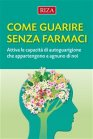 Come Guarire Senza Farmaci - eBook Istituto Riza di Medicina Psicosomatica