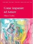 Come Imparare ad Amare Marco Ferrini