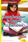 Come Insegnare le Regole ai Bambini - eBook Andrea Magnani